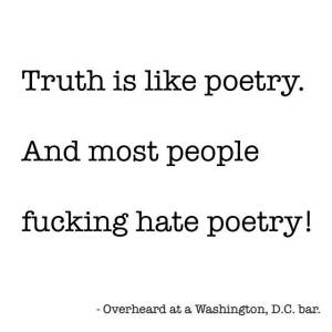 truth_is_like_poetry