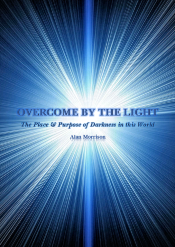 Overcome by the Light - Alan Morrison - Front Cover
